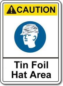 Tin Foil Hat Sign-2